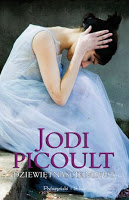 """""""Matko, ja do Ciebie!"""", czyli rzecz o Jodi Picoult i jej powieści """"Dziewiętnaście minut"""""""