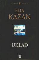 """""""Układ"""" Elia Kazan"""