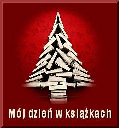 Mój dzień w książkach, varia i życzenia!