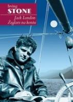 """Morfinista życia i książek. Irving Stone """"Jack London. Żeglarz na koniu"""""""