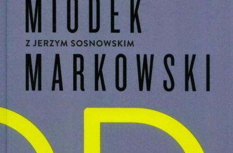 """""""Wszystko zależy od przyimka"""" Jerzy Bralczyk, Jan Miodek, Andrzej Markowski w rozmowie z Jerzym Sosnowskim"""