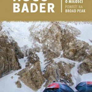 """""""Długi film o miłości. Powrót na Broad Peak"""" Jacek Hugo-Bader"""
