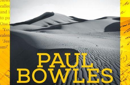 """""""Podróże. Pisma zebrane 1950-1993"""" Paul Bowles"""