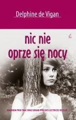 O literaturze, którą warto/należy znać: Delphine de Vigan!