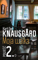 """Na pohybel literackiej fikcji. """"Moja walka. Księga 2"""" Karl Ove Knausgård"""