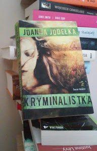 """Satysfakcja czytelnicza i znakomita gra konwencją, czyli o """"Kryminalistce"""" Joanny Jodełki"""
