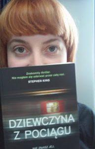 """Zbrodnia i pociąg do pociągów, czyli słów kilka o bestsellerze. """"Dziewczyna z pociągu"""" Paula Hawkins"""