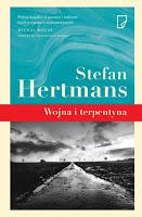 """Obraz pamięci. """"Wojna i terpentyna"""" Stefan Hertmans"""