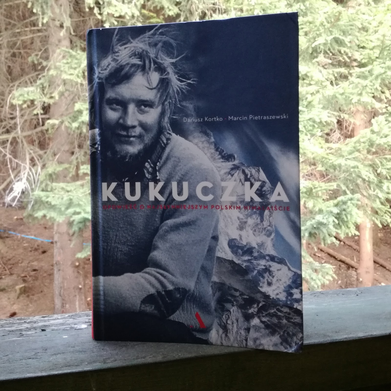 """(Nie)śmiertelny Kukuczka. """"Kukuczka. Opowieść o najsłynniejszym polskim himalaiście"""" Dariusz Kortko, Marcin Pietraszewski"""