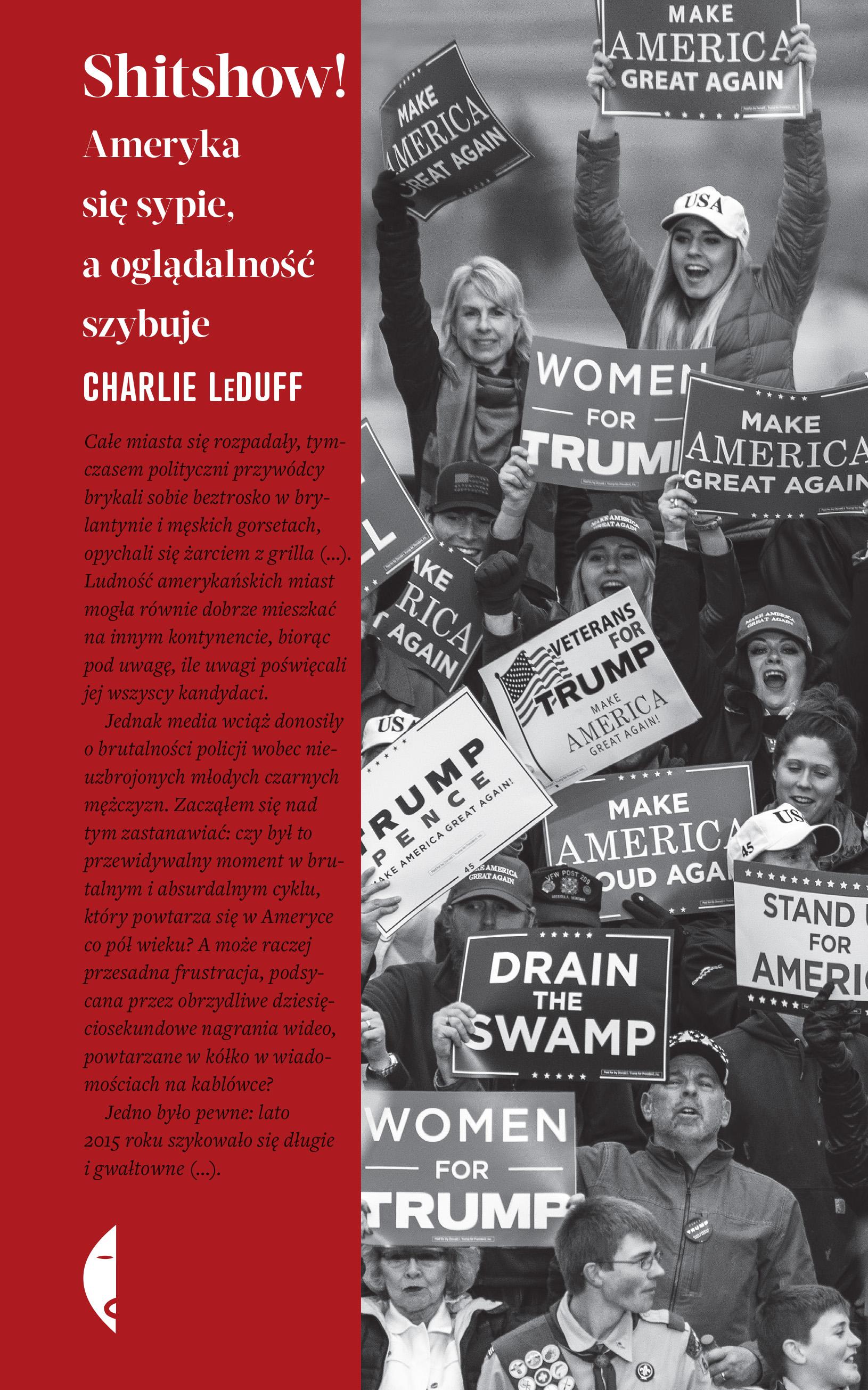 """""""Shitshow! Ameryka się sypie, a oglądalność szybuje"""" Charlie LeDuff. Mikrorecenzja"""