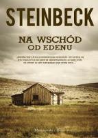 "Egzaltacja i personalizacja. John Steinbeck ""Na wschód od Edenu"