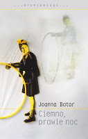 """Wódczana recenzja. """"Ciemno, prawie noc"""" Joanna Bator"""
