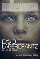 """Literatura, gruba forsa i cała reszta. """"Co nas nie zabije"""" David Lagerkrantz"""