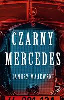 """Tête-à-tête ze zbrodnią. """"Czarny Mercedes"""" Janusz Majewski"""
