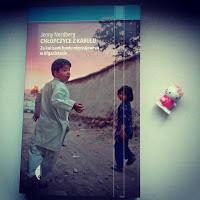 """""""Najgorsze miejsce dla kobiet*"""". """"Chłopczyce z Kabulu. Za kulisami buntu obyczajowego w Afganistanie"""" Jenny Nordberg"""