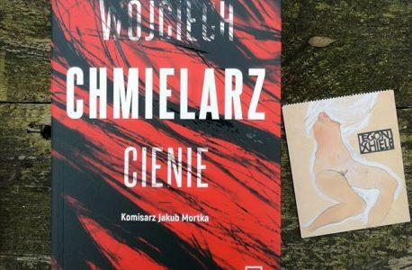 """Gliny nigdy nie mówią do widzenia.* """"Cienie"""" Wojciech Chmielarz"""