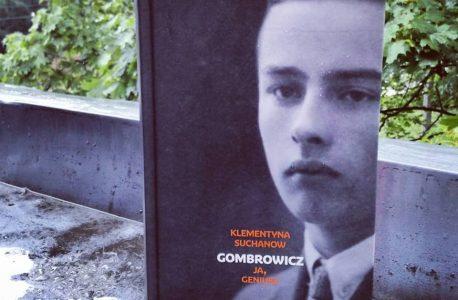 """Kilka eseistycznych notatek z biografii. """"Gombrowicz. Ja geniusz. Tom I i II"""" Klementyna Suchanow"""