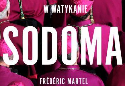 """Wątpliwości i potencjał. """"Sodoma. Hipokryzja i władza w Watykanie"""" Frédéric Martel"""